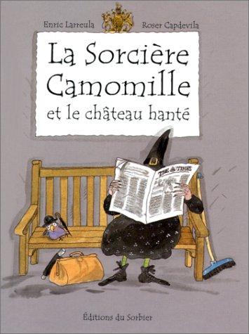 9782732037301: La sorcière Camomille et le château hanté
