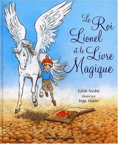 9782732037493: Le Roi Lionel et le Livre magique
