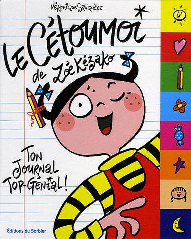 9782732038520: Le Cétoumoi de Zoé Kézako