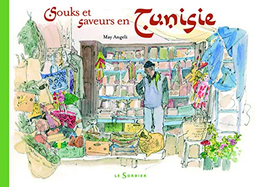 9782732038896: Souks et saveurs en Tunisie