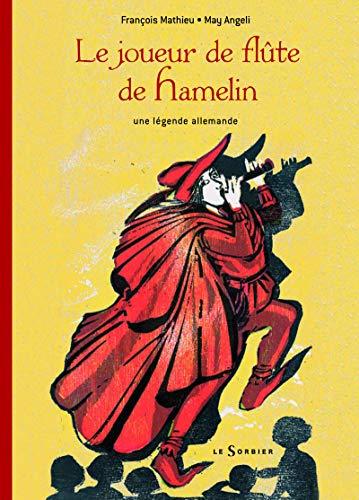 9782732039145: Joueur de Flte de Hamelin(le) (English and French Edition)