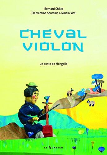 9782732039244: Cheval violon : Un conte de Mongolie
