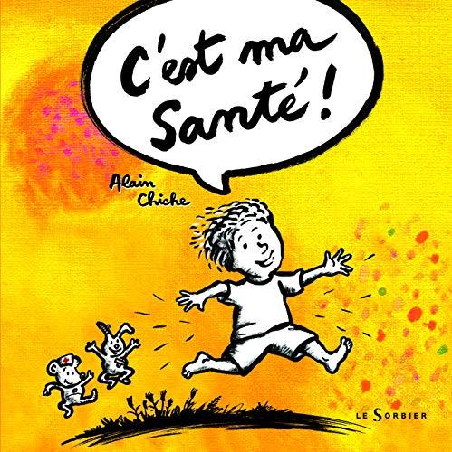 9782732039374: C'Est Ma Sant' (French Edition)