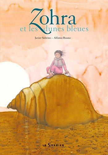 9782732039671: Zohra et les dunes bleues