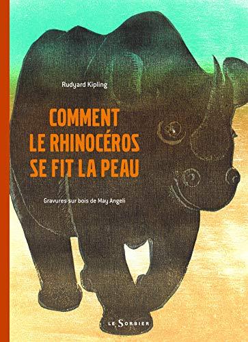 9782732039794: Comment le rhinocéros se fit la peau (French Edition)