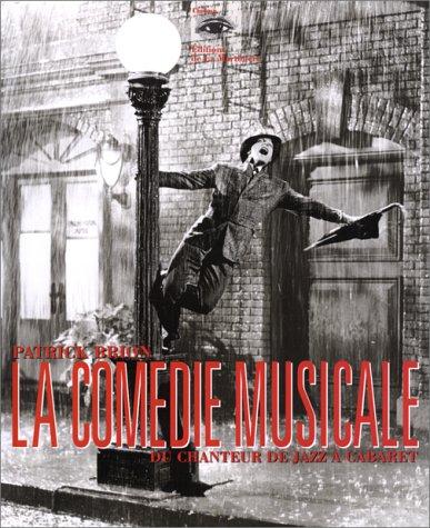 9782732420202: La Com�die musicale