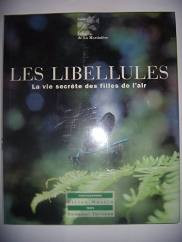 9782732420288: Les libellules : La vie secrète des filles de l'air