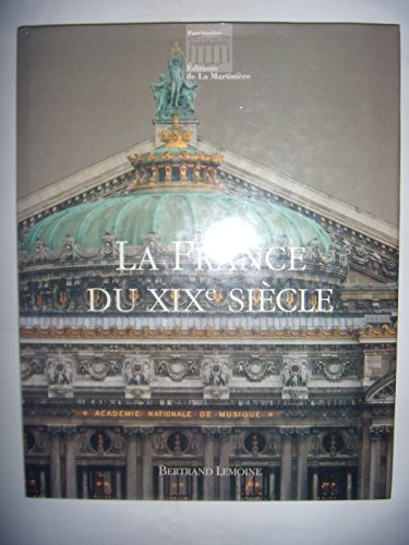 La France du XIXe siècle: Bertrand Lemoine
