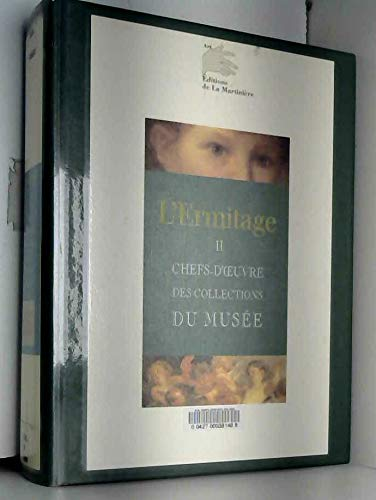 L\'Ermitage, chefs d\'oeuvre des collections du musée: COLLECTIF