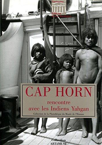 9782732421735: Cap Horn 1882-1883 : Rencontre avec les indiens Yahgan