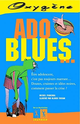 Ado blues.: Piquemal, Michel