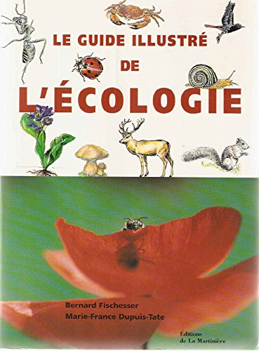 9782732422466: Guide illustré de l'écologie