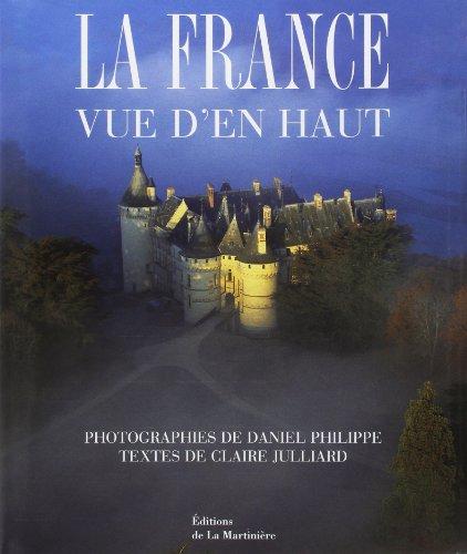 9782732422497: La France vue d'en haut