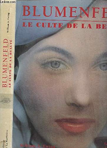 Blumenfeld Le Culte De La Beaute: Ewing, William, A. With Schinz, Marina
