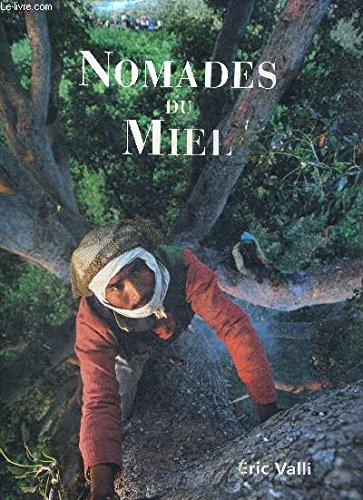 9782732423203: Nomades du Miel (French Edition)