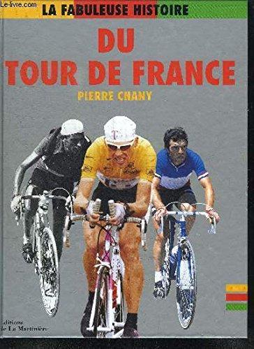 9782732423531: La fabuleuse histoire du Tour de France.