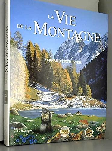 9782732423906: La Vie de la montagne