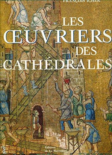 9782732424170: Les Oeuvriers des cathédrales