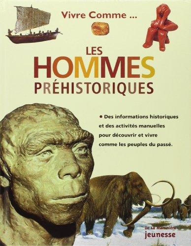 Vivre comme les hommes préhistoriques: Hurdman, Charlotte