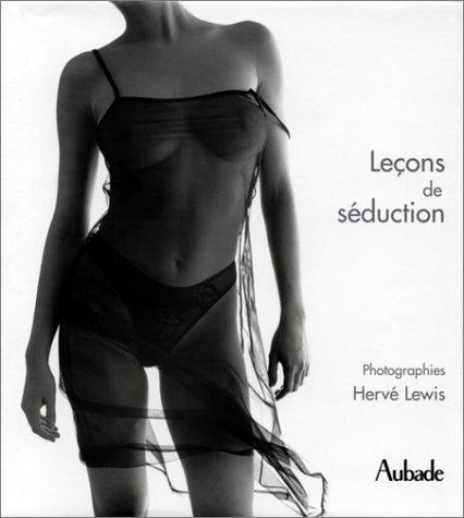 9782732425962: Lecons De Seduction Aubade