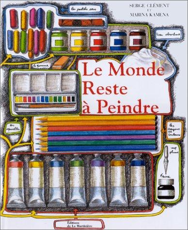 9782732426280: Le Monde reste à peindre