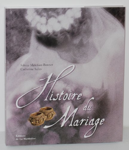 9782732427355: Histoire du mariage (French Edition)