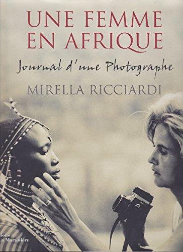 9782732427362: Une femme en Afrique : Journal d'une photographe