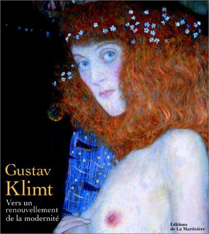9782732427829: Gustav Klimt : Vers un renouvellement de la modernit�