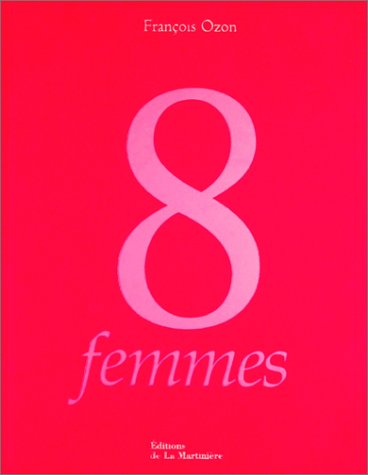 9782732428468: 8 femmes : L'Album