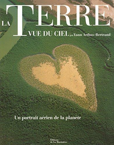 La Terre vue du ciel, 2e édition: Arthus-Bertrand, Yann