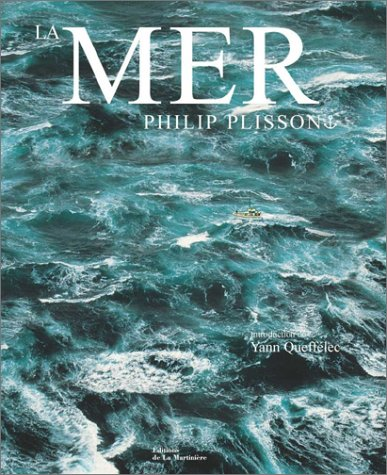 La Mer (9782732428758) by Philip Plisson; Yann Queffélec