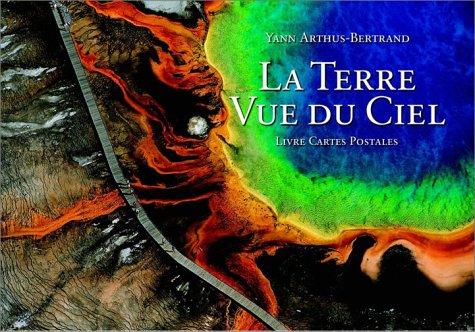 La Terre vue du ciel (20 cartes postales détachables) (9782732428925) by Arthus-Bertrand, Yann