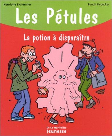 Les Pétules, la potion à disparaître - Sélection du Comité des mamans Hiver 2003 (6-9 ans): ...