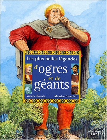 9782732429540: Les plus belles légendes d'Ogres et de Géants