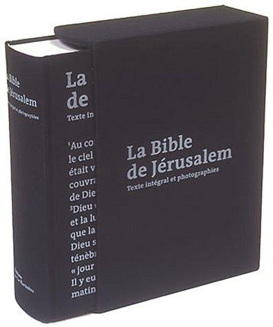 9782732430096: La Bible de Jérusalem : Texte intégral et photographies