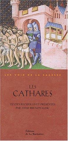 9782732430843: Les Cathares (Les voix de la sagesse)