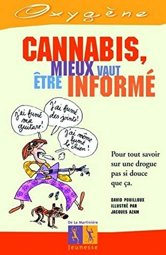 Cannabis: mieux vaut être informé: Pouilloux, David