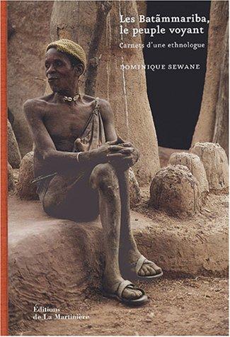 9782732432090: Les Bat�mmariba, le peuple voyant : Carnets d'une ethnologue
