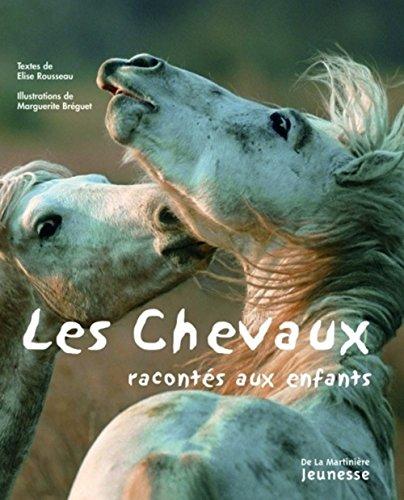 9782732432939: les chevaux racontés aux enfants