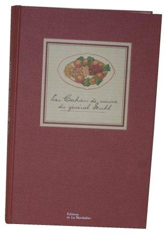 9782732433202: Les Cahiers de cuisine du général Strohl