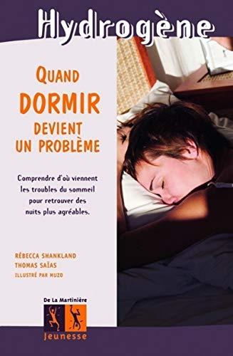 Quand dormir devient un problème: Shankland, R�becca