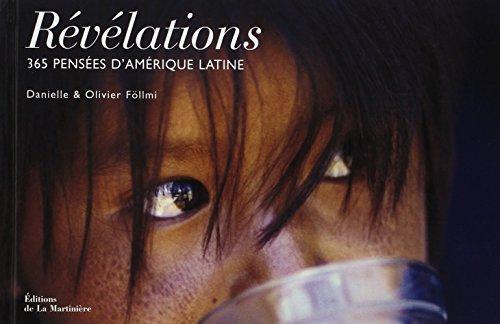 Révélations: 365 pensées d'Amérique latine: F�llmi, Olivier