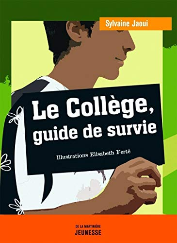 9782732434469: Coll'ge, Guide de Survie(le) (English and French Edition)