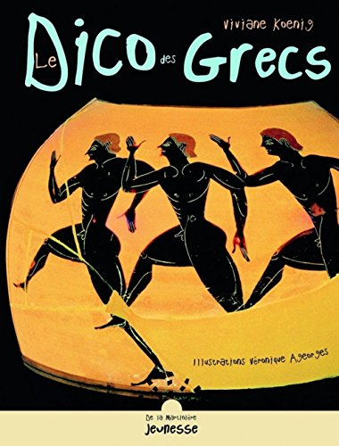 9782732434490: Le Dico des Grecs (French Edition)