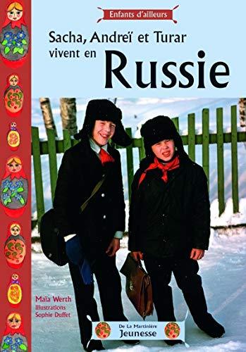 Sacha, Andr' Et Turar Vivent En Russie (French Edition): Werth, Maa