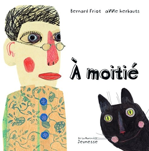 9782732434704: A moitié (French Edition)