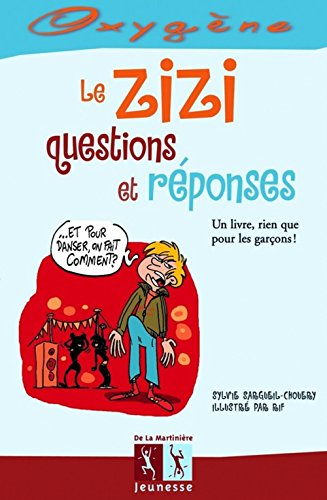 9782732434766: Le zizi, questions et réponses (French Edition)