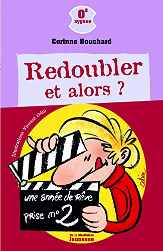 9782732434773: Redoubler, Et Alors ? (French Edition)