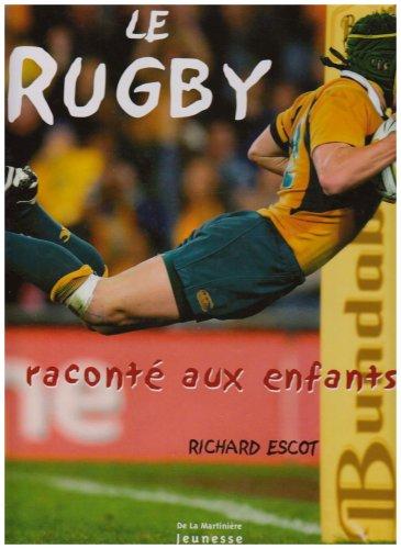9782732435497: Le Rugby raconté aux enfants