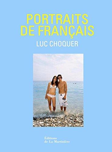 Portraits de Français: Luc Choquer